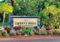 Tiffany Hall Nursing & Rehab - Sign